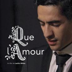 Un film + un concert : «Que L'amour», Laetitia Mikles + Abdel Khellil chante Brel